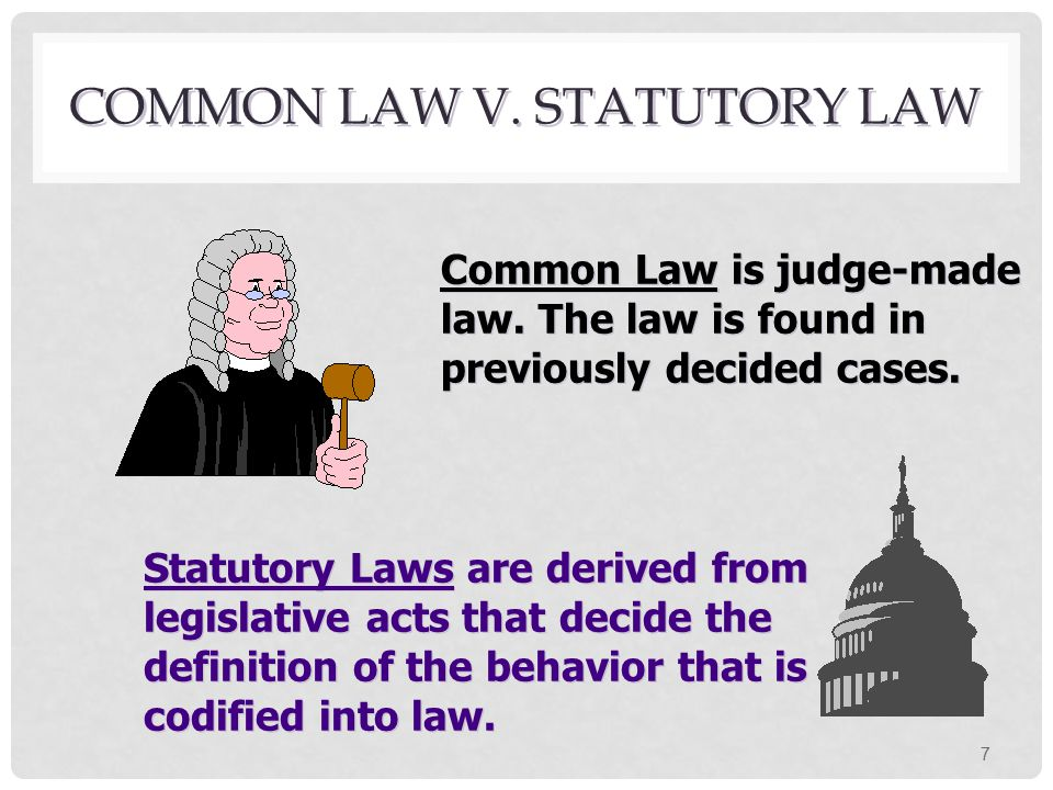 Common Law v. Statutory Law