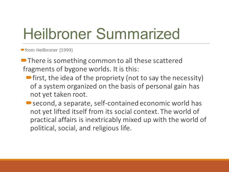 Heilbroner Summarized