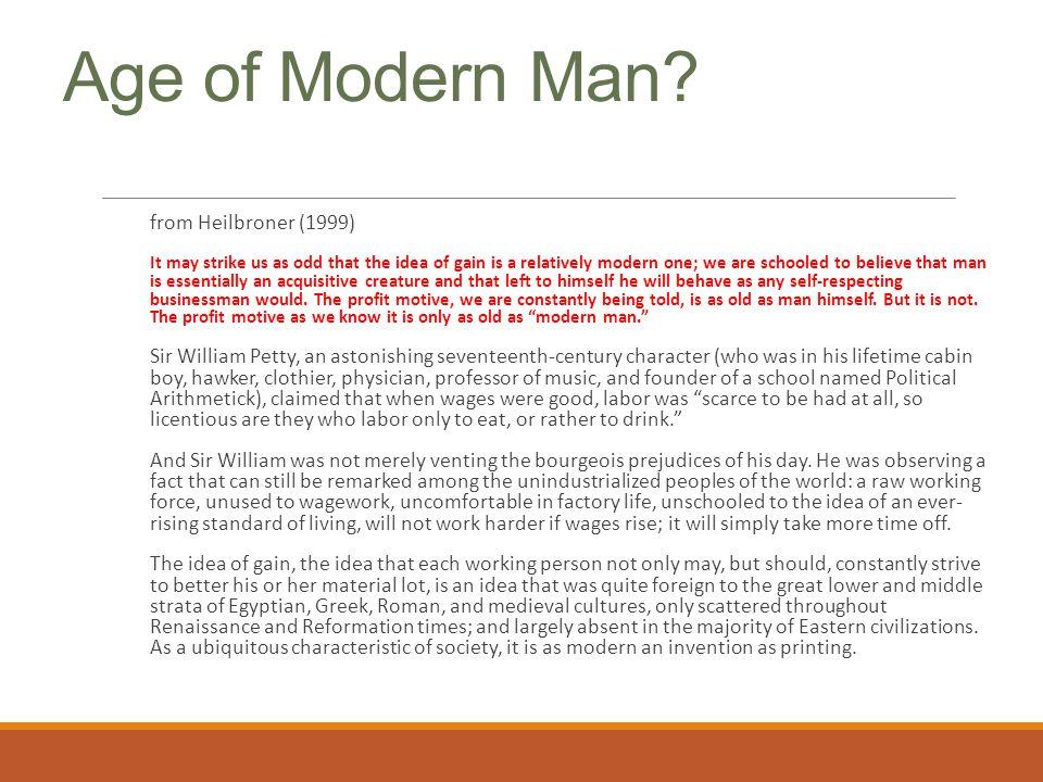 Age of Modern Man from Heilbroner (1999)