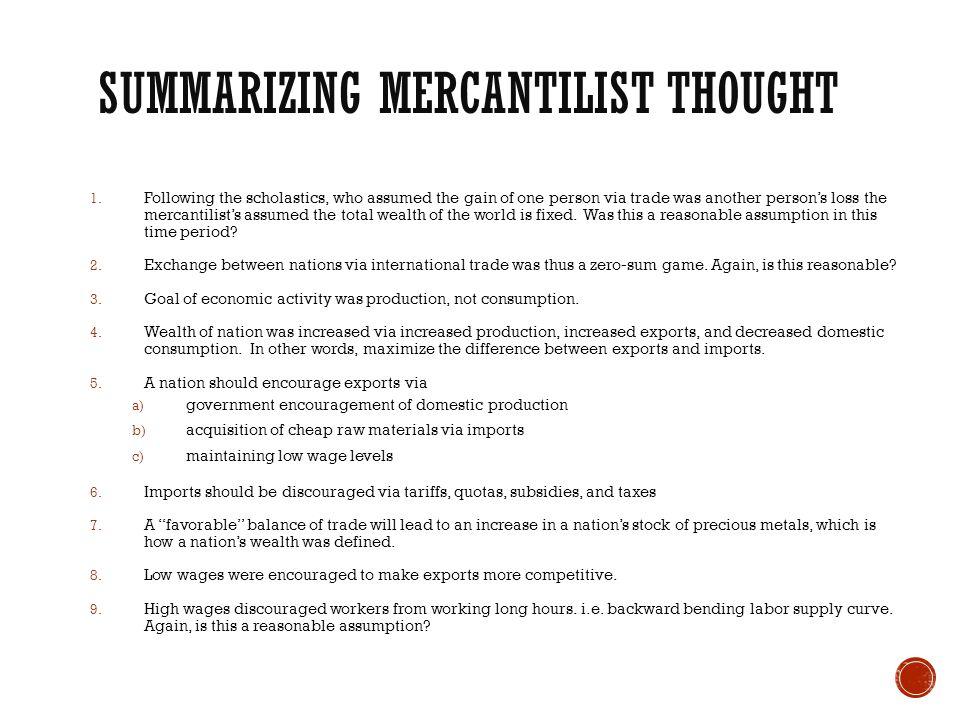 Summarizing Mercantilist Thought