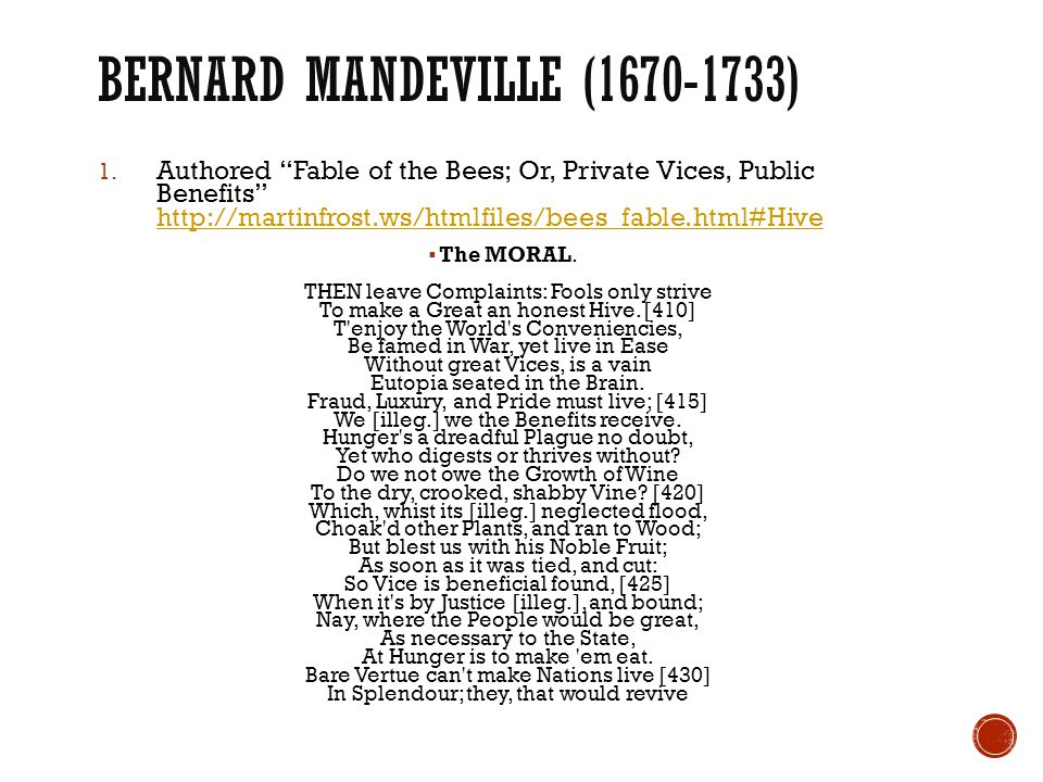 Bernard Mandeville (1670-1733)
