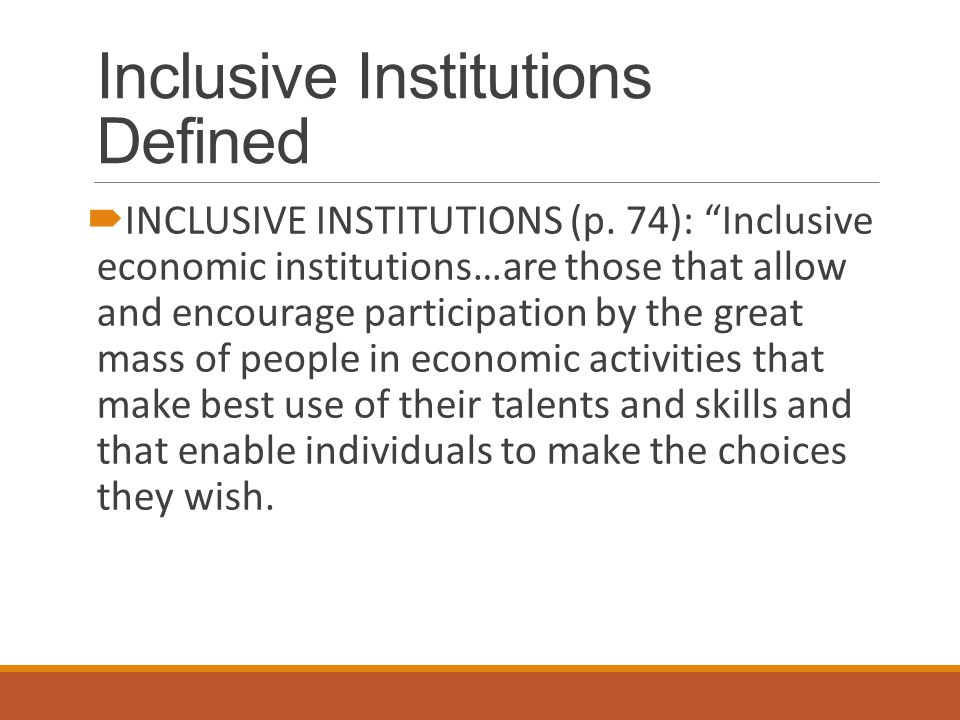 Inclusive Institutions Defined