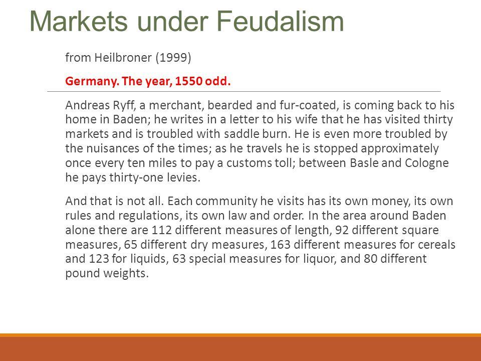 Markets under Feudalism