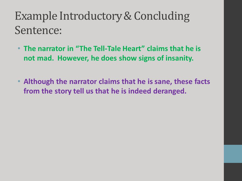 Example Introductory & Concluding Sentence: