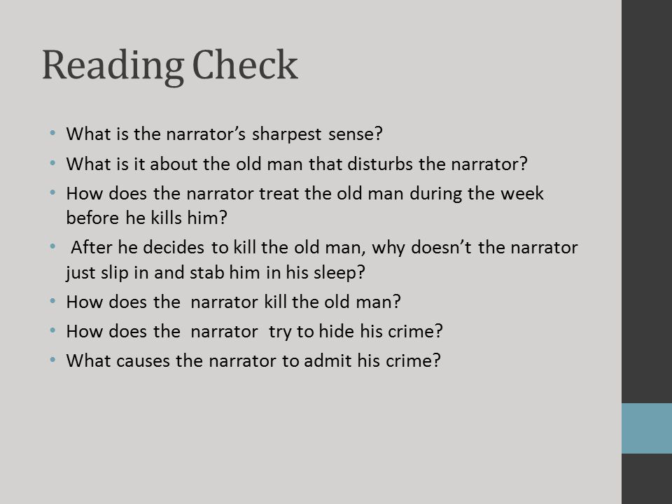 Reading Check What is the narrator's sharpest sense