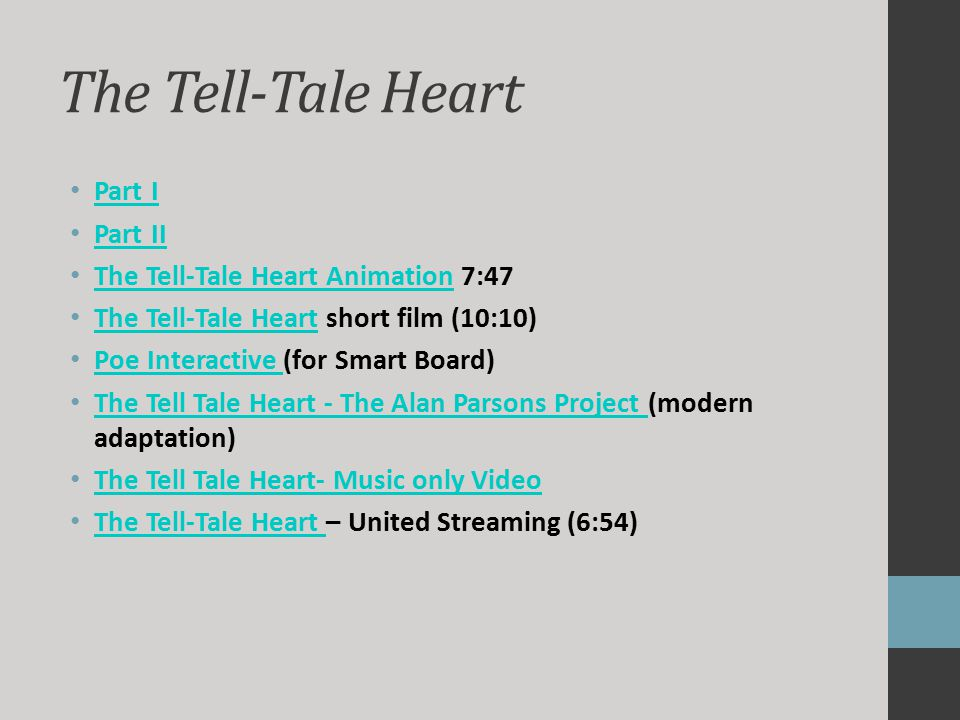 the tell tale heart edgar allan poe ppt video online  the tell tale heart part i part ii the tell tale heart animation 7