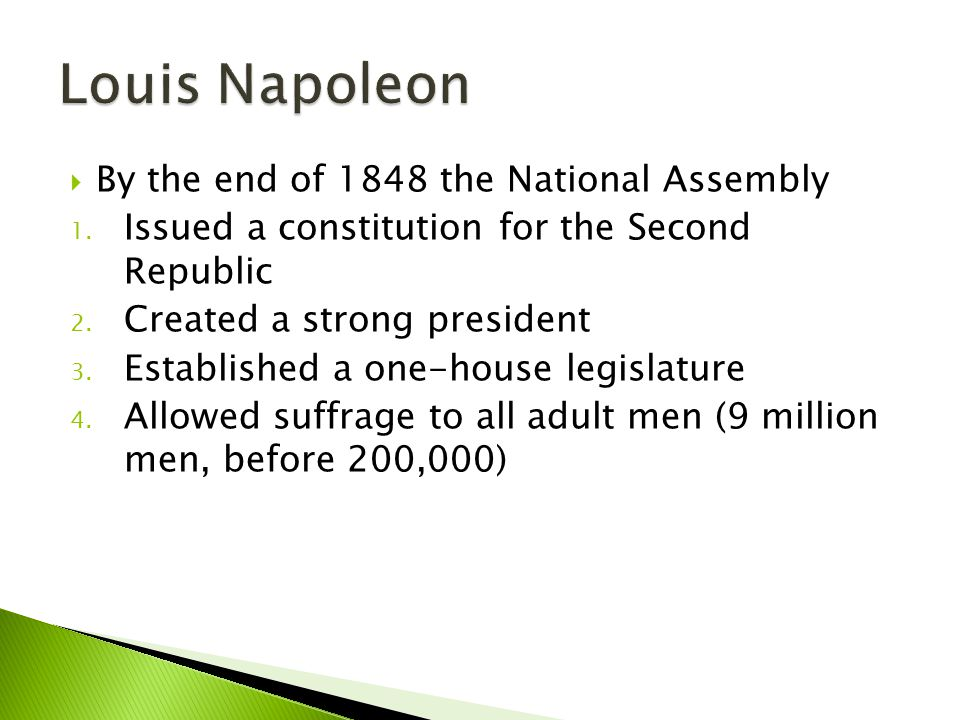 Louis Napoleon By the end of 1848 the National Assembly