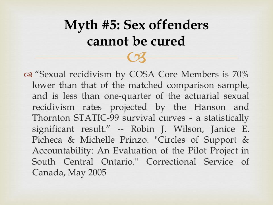 Myth #5: Sex offenders cannot be cured