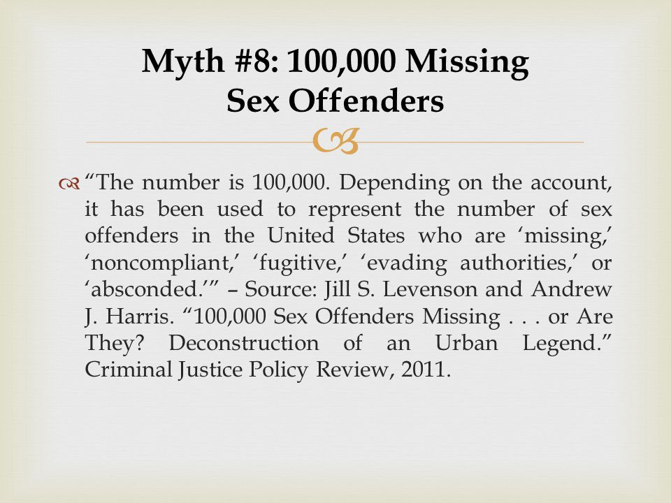 Myth #8: 100,000 Missing Sex Offenders