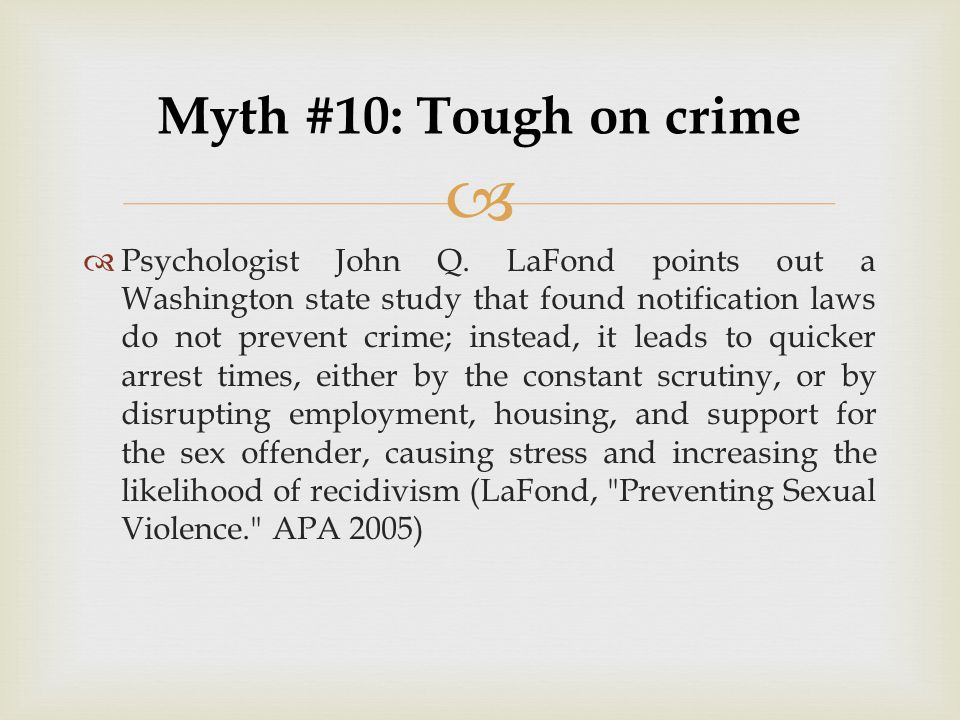 Myth #10: Tough on crime
