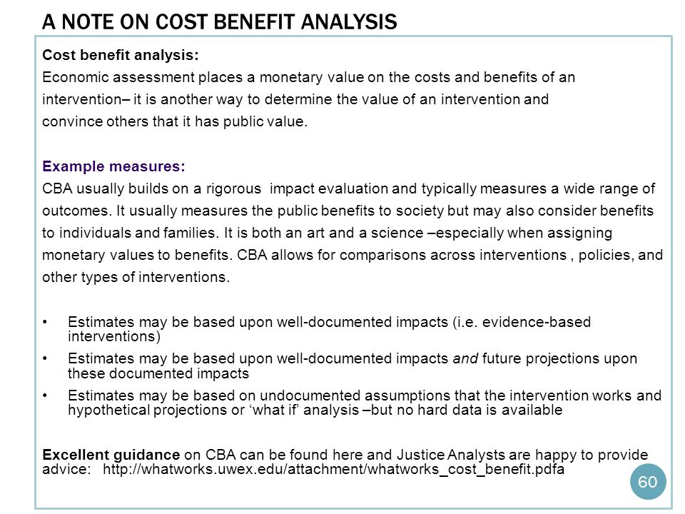 A note on Cost benefit analysis