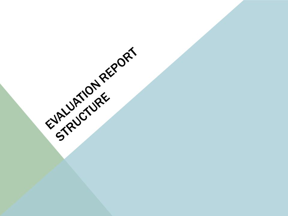 Evaluation report structure