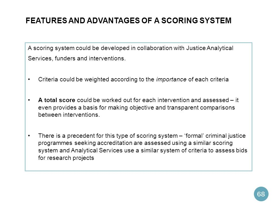 Features and Advantages of a scoring system