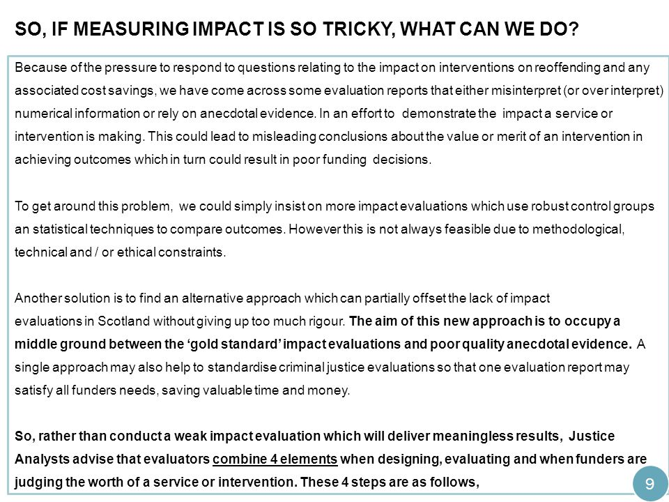 So, if measuring impact is so tricky, what can we do