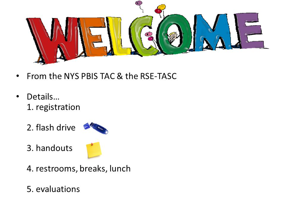 From the NYS PBIS TAC & the RSE-TASC