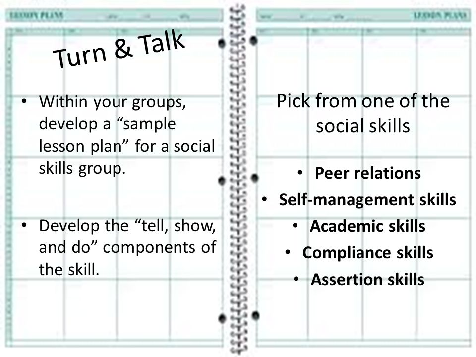 Turn & Talk Pick from one of the social skills
