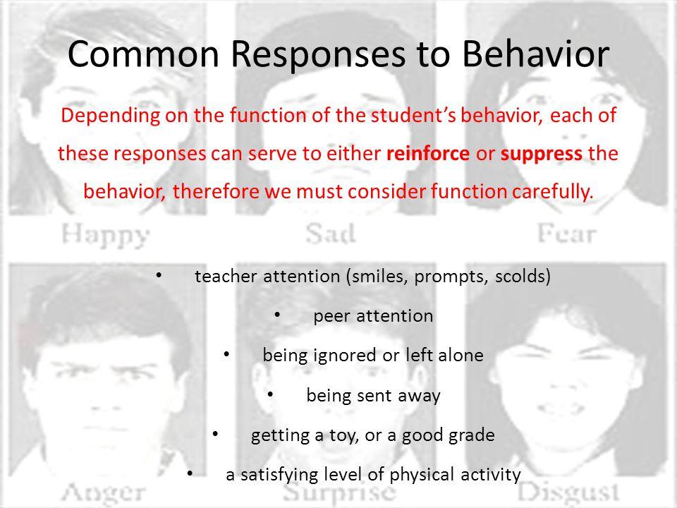 Common Responses to Behavior