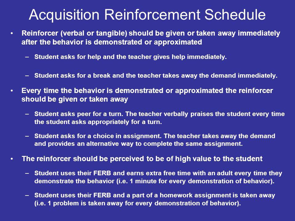 Acquisition Reinforcement Schedule