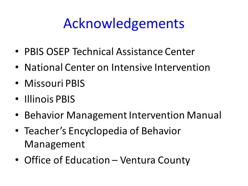 Acknowledgements PBIS OSEP Technical Assistance Center