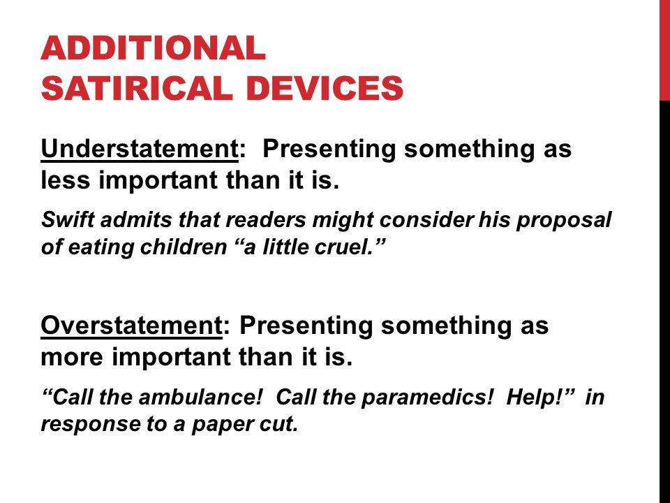 Additional Satirical Devices