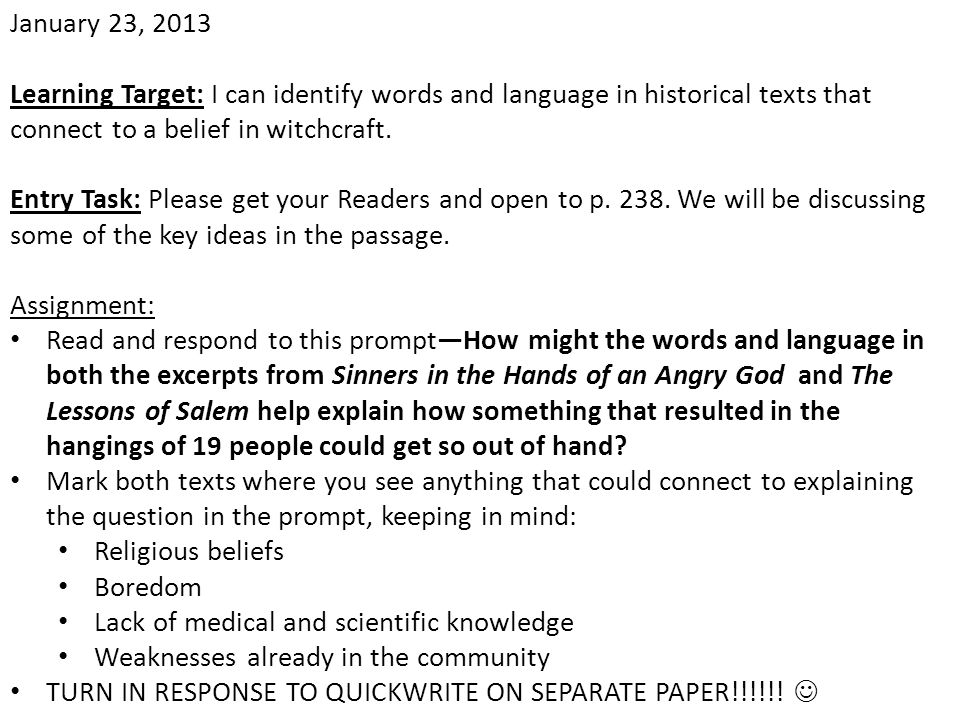 January 23, 2013 Learning Target: I can identify words and language in historical texts that connect to a belief in witchcraft.