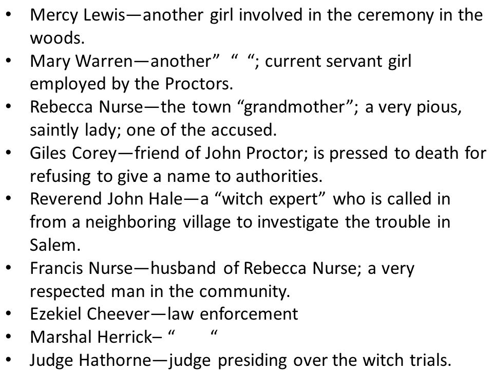 Mercy Lewis—another girl involved in the ceremony in the woods.