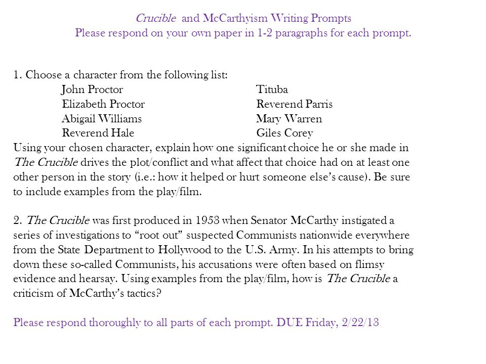 Crucible and McCarthyism Writing Prompts Please respond on your own paper in 1-2 paragraphs for each prompt.