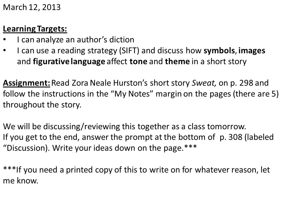 March 12, 2013 Learning Targets: I can analyze an author's diction.