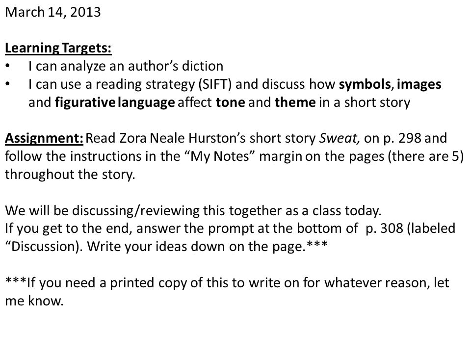 March 14, 2013 Learning Targets: I can analyze an author's diction.