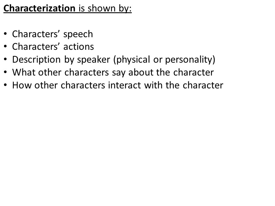 Characterization is shown by: