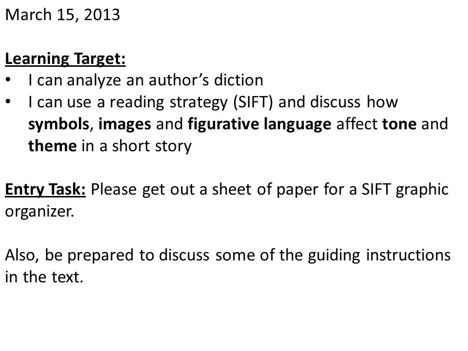 March 15, 2013 Learning Target: I can analyze an author's diction.