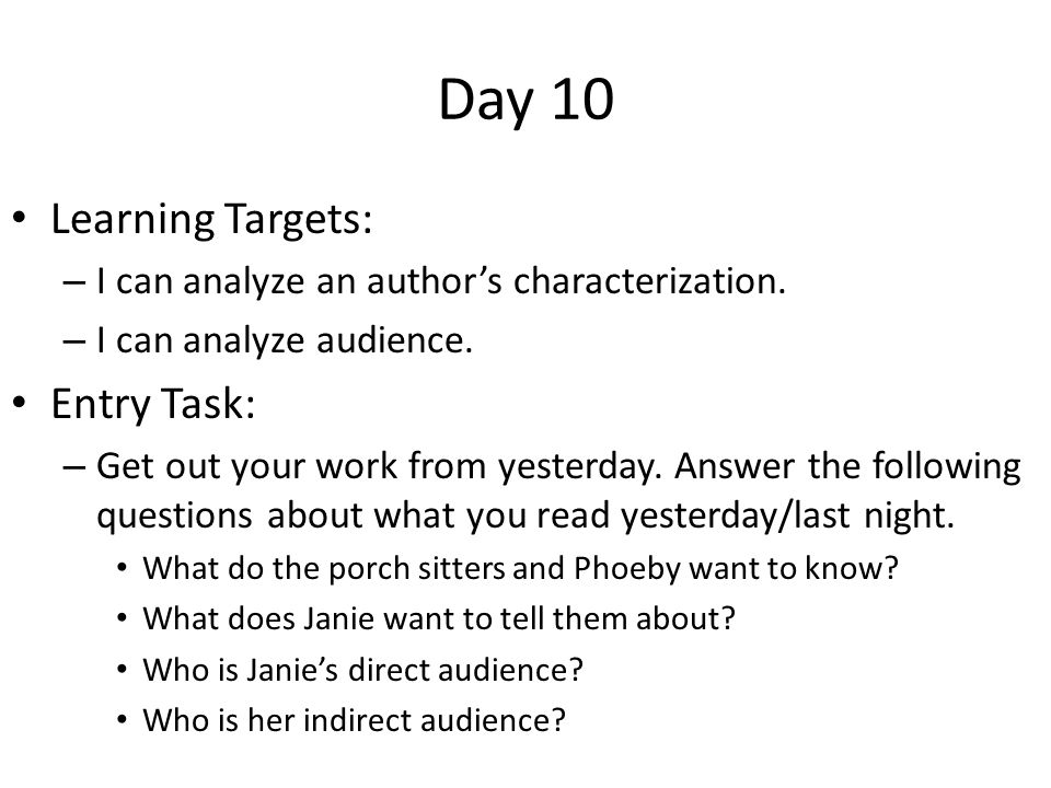 Day 10 Learning Targets: Entry Task: