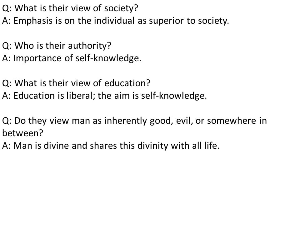 Q: What is their view of society