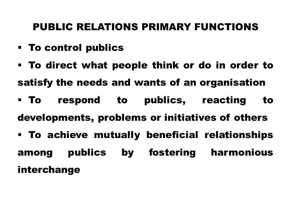 public relations Primary functions
