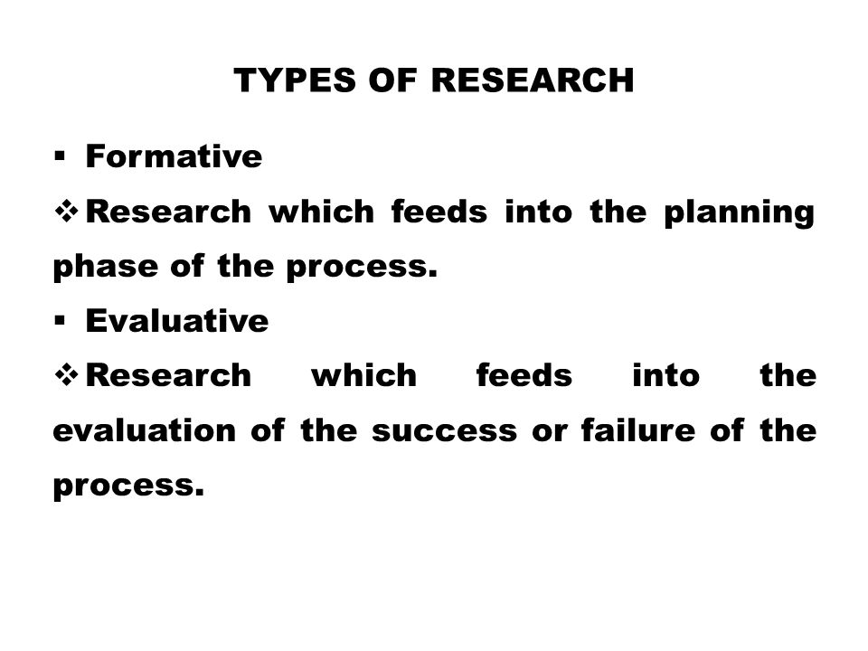 Types of Research Formative