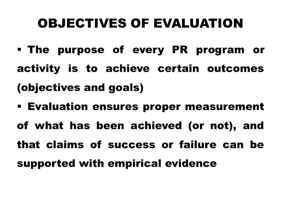 Objectives of Evaluation