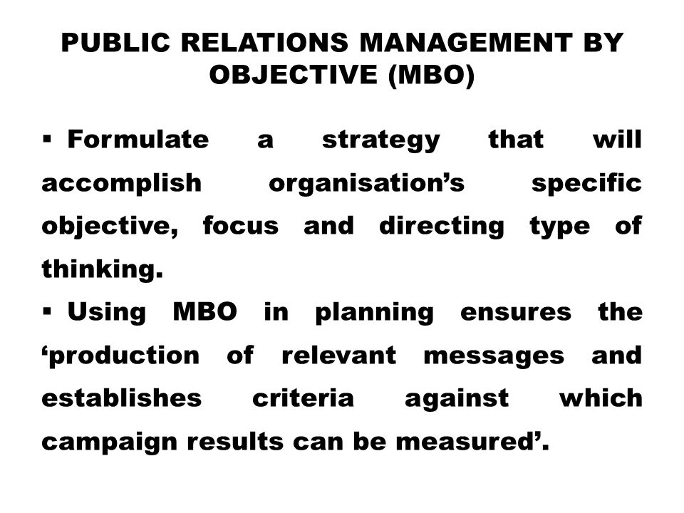 Public Relations Management by Objective (MBO)