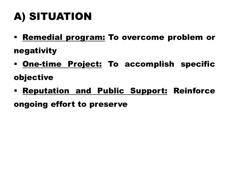 a) Situation Remedial program: To overcome problem or negativity