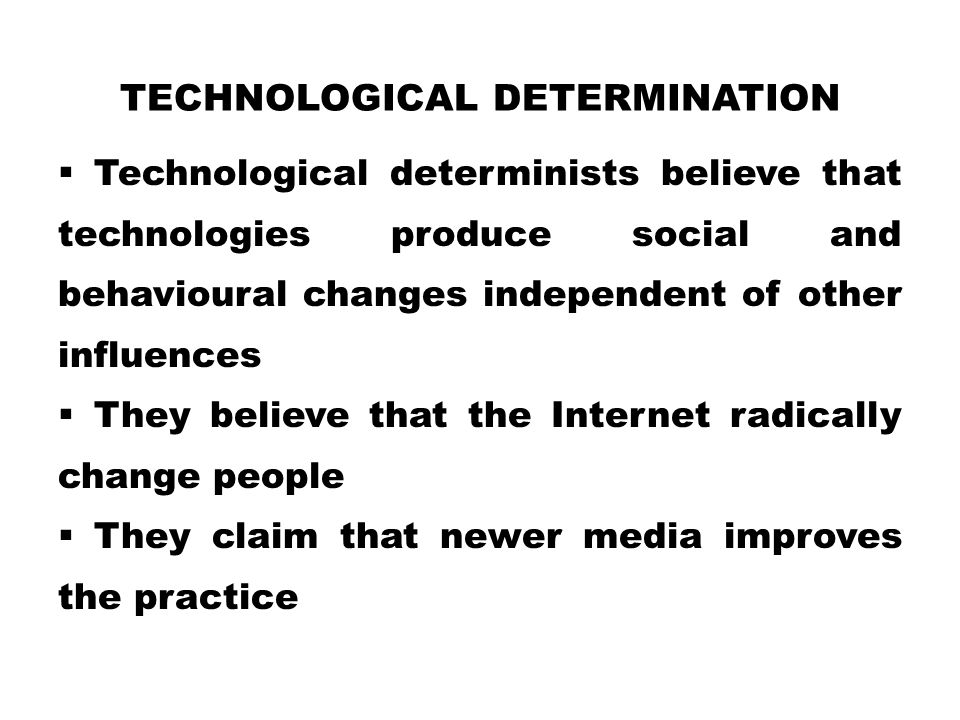 Technological Determination