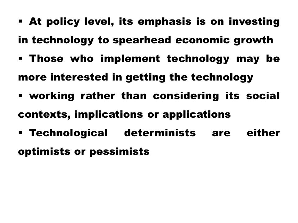 At policy level, its emphasis is on investing in technology to spearhead economic growth