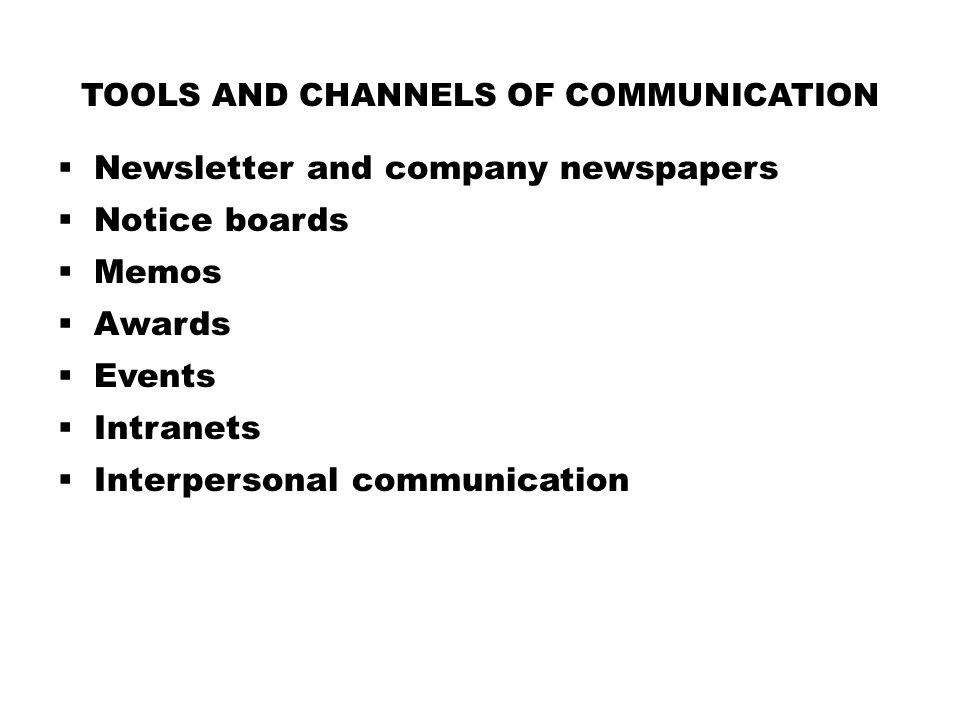 Tools and channels of communication