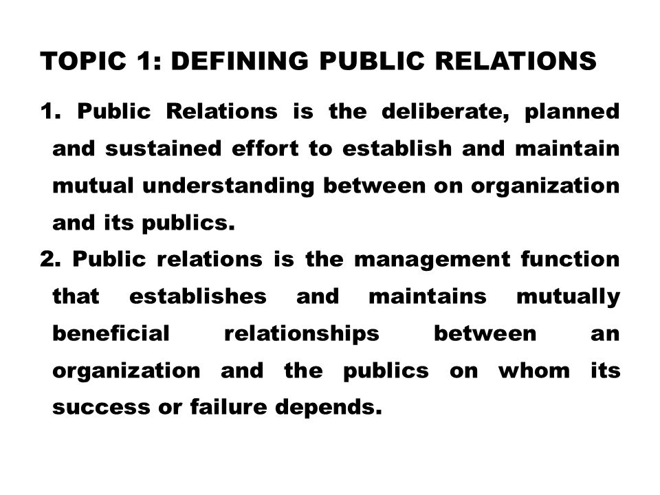 Topic 1: Defining Public Relations