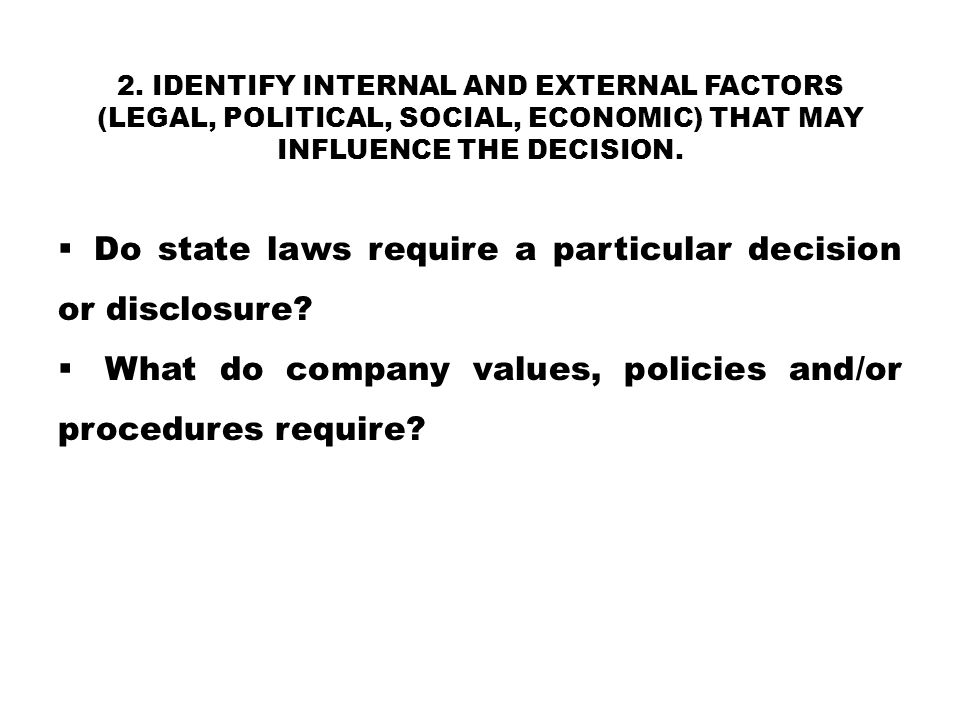 Do state laws require a particular decision or disclosure