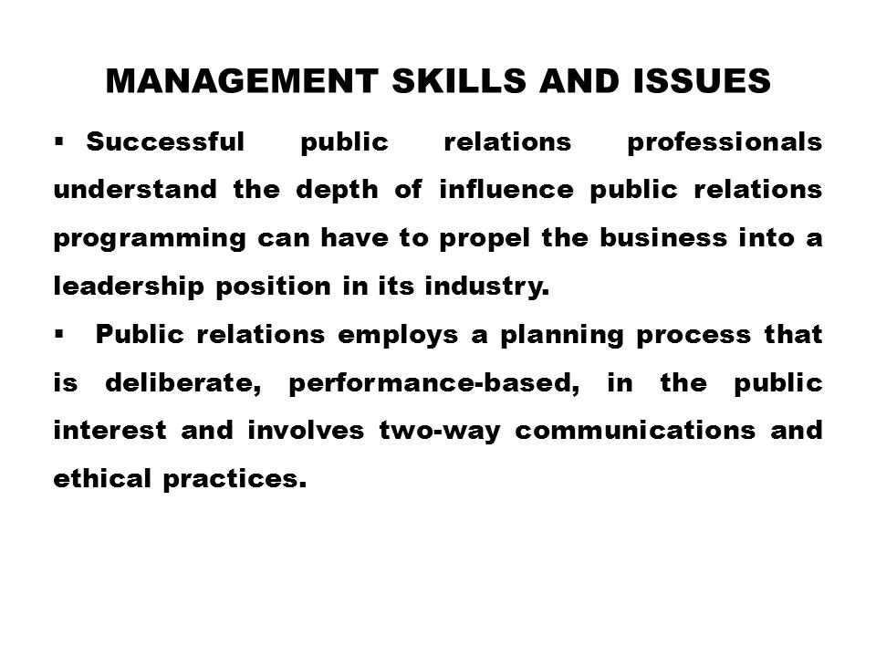 Management Skills and Issues