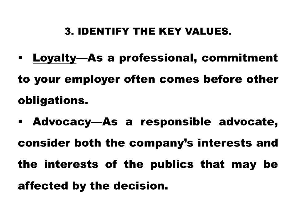 3. Identify the key values.