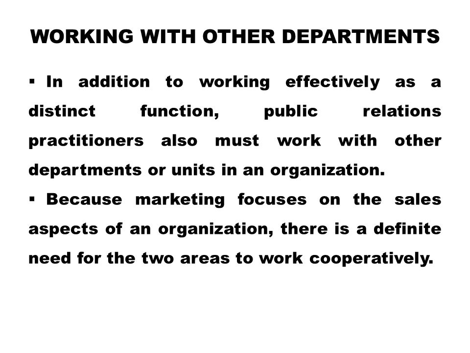 Working with Other Departments