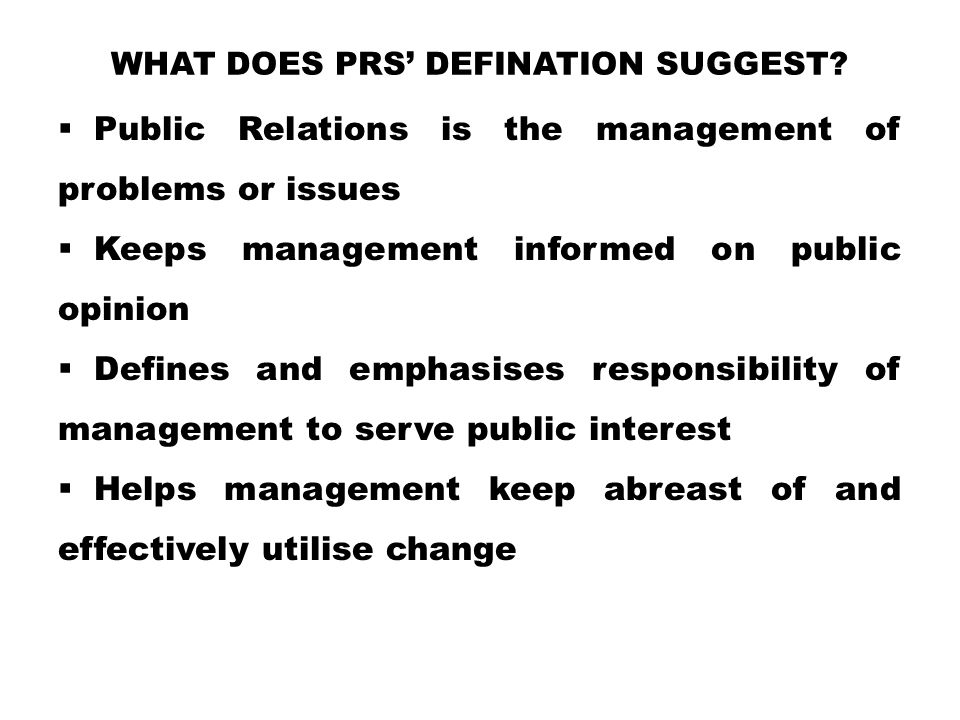 WHAT DOES PRS' DEFINATION SUGGEST