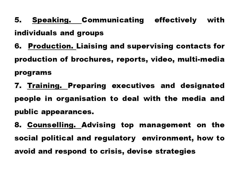 5. Speaking. Communicating effectively with individuals and groups