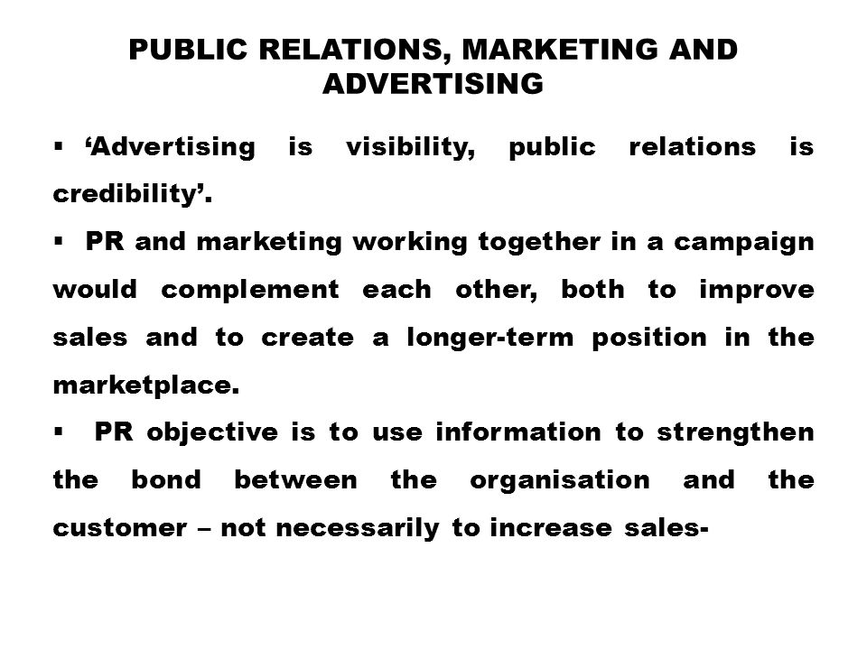 Public Relations, Marketing and Advertising