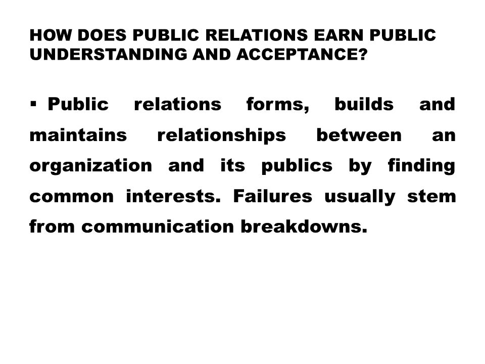 How Does Public Relations Earn Public Understanding and Acceptance